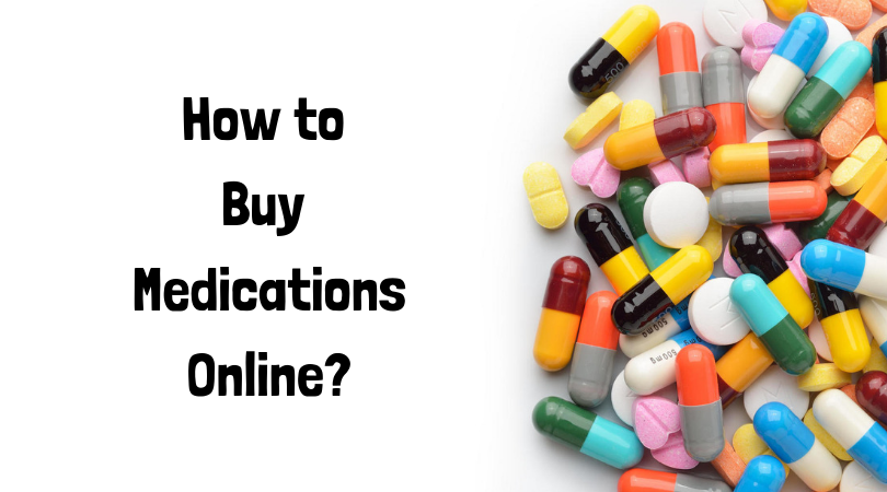 How to Buy Medications Online_